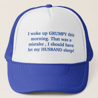 Grumpy Husband Trucker Hat