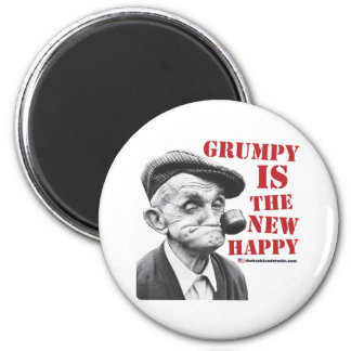 Grumpy is the new happy 2 inch round magnet