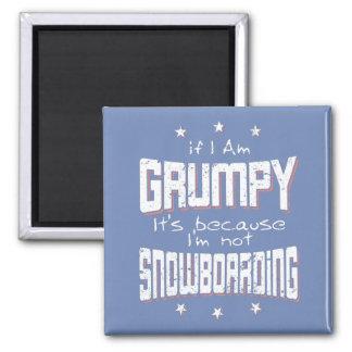 GRUMPY not SNOWBOARDING (wht) Magnet