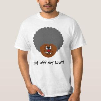 Grumpy Old Man: Hey, you kids get off my lawn! T-Shirt