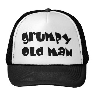 Grumpy old man trucker hat