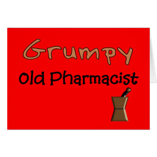 Grumpy Old Pharmacist T-Shirts and Gifts Card