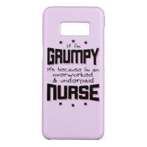 GRUMPY overworked underpaid NURSE (blk) Case-Mate Samsung Galaxy S8 Case