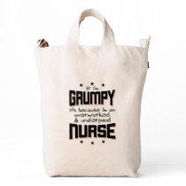 GRUMPY overworked underpaid NURSE (blk) Duck Bag