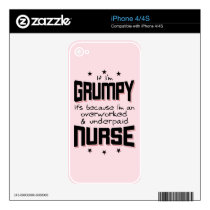 GRUMPY overworked underpaid NURSE (blk) iPhone 4 Decal