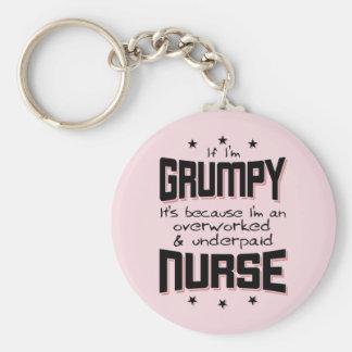 GRUMPY overworked underpaid NURSE (blk) Keychain
