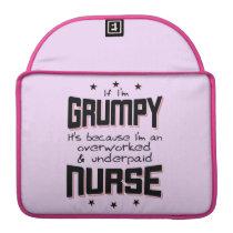 GRUMPY overworked underpaid NURSE (blk) MacBook Pro Sleeve