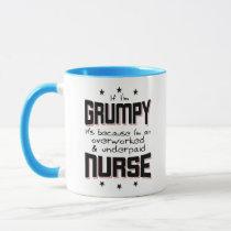 GRUMPY overworked underpaid NURSE (blk) Mug