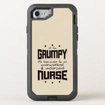 GRUMPY overworked underpaid NURSE (blk) OtterBox Defender iPhone 8/7 Case