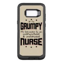 GRUMPY overworked underpaid NURSE (blk) OtterBox Defender Samsung Galaxy S8  Case