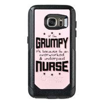 GRUMPY overworked underpaid NURSE (blk) OtterBox Samsung Galaxy S7 Case