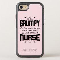 GRUMPY overworked underpaid NURSE (blk) OtterBox Symmetry iPhone 8/7 Case