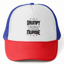 GRUMPY overworked underpaid NURSE (blk) Trucker Hat