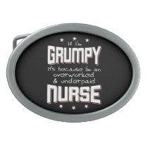 GRUMPY overworked underpaid NURSE (wht) Belt Buckle