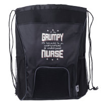 GRUMPY overworked underpaid NURSE (wht) Drawstring Backpack