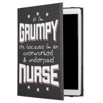 """GRUMPY overworked underpaid NURSE (wht) iPad Pro 12.9"""" Case"""