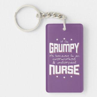GRUMPY overworked underpaid NURSE (wht) Keychain