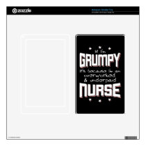GRUMPY overworked underpaid NURSE (wht) Kindle Fire Decal