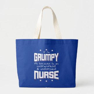 GRUMPY overworked underpaid NURSE (wht) Large Tote Bag