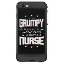 GRUMPY overworked underpaid NURSE (wht) LifeProof NÜÜD iPhone 6s Plus Case