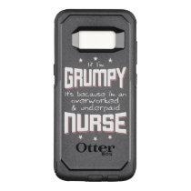 GRUMPY overworked underpaid NURSE (wht) OtterBox Commuter Samsung Galaxy S8 Case