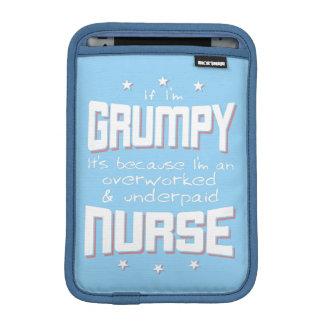GRUMPY overworked underpaid NURSE (wht) Sleeve For iPad Mini