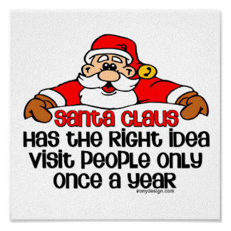 Grumpy Santa Claus Humor Posters