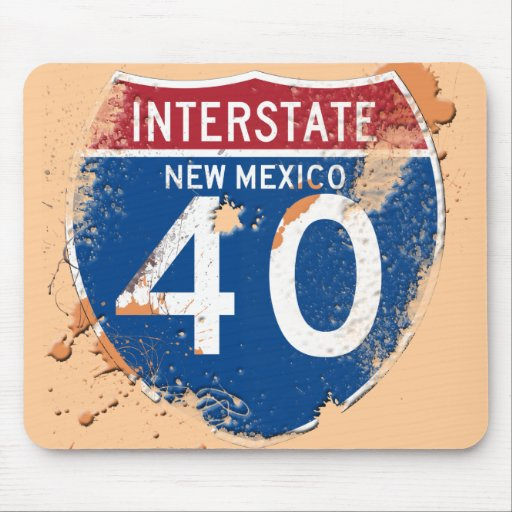 GRUNGE AND PAINT SPLATTER I-40 NEW MEXICO SIGN MOUSE PADS