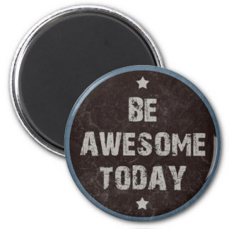 Grunge Be Awesome Motivational Blackboard Magnet