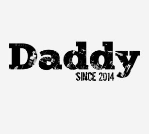 48ff160c16d0 Daddy Since 2014 Gifts on Zazzle