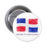 Grunge Dominican Republic Flag Pins