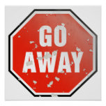 Grunge 'Go Away' sign Poster