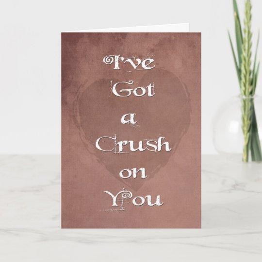 Grunge I Ve Got A Crush You Be My Valentine Card Zazzle Com