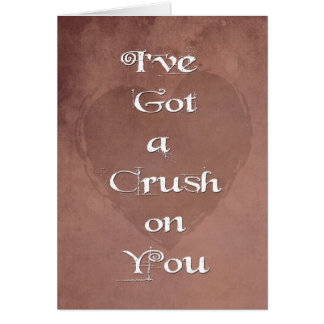 Grunge I've Got a Crush You Be My Valentine Card