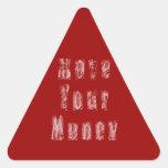 """Grunge """"movimiento campaña de su dinero"""" pegatina triangular"""