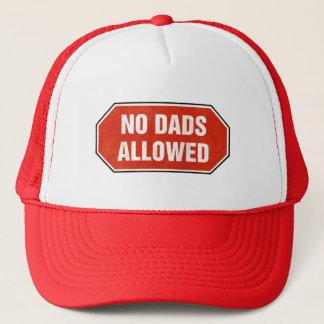 Grunge 'No Dads Allowed' sign Trucker Hat