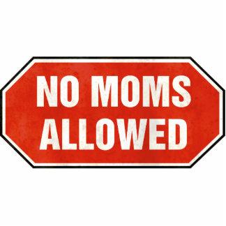 Grunge 'No Moms Allowed' sign Cutout