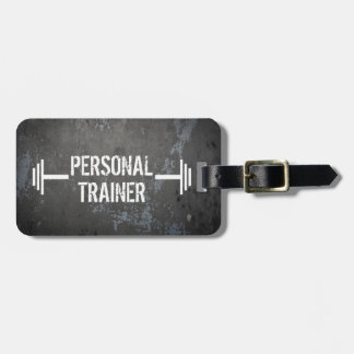 Grunge Personal Trainer Luggage Tag