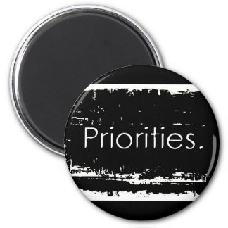 Grunge Priorities Magnet