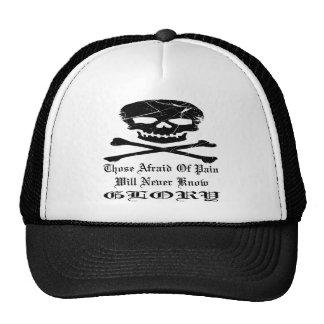 Grunge Skull Those Afraid Of Pain Never Know Glory Trucker Hats