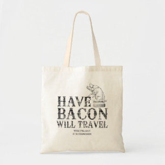 Grunge Style Have Bacon Will Travel Tote Bag