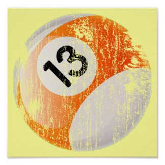 Grunge Style Number 13 Billiards Ball Poster