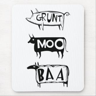 Grunt Moo Baa Mouse Pad