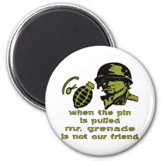Grunt When The Pin Is Pulled Mr. Grenade Magnet