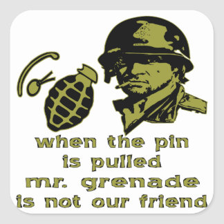 Grunt When The Pin Is Pulled Mr. Grenade Square Sticker