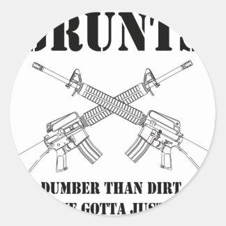 grunts - dumber than dirt classic round sticker