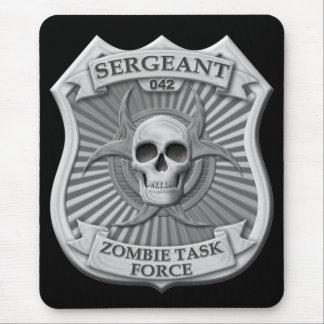 Grupo de trabajo del zombi - sargento Badge Alfombrilla De Ratón