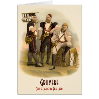 Gruyere: Cheese Made by Real Men, Switzerland Card