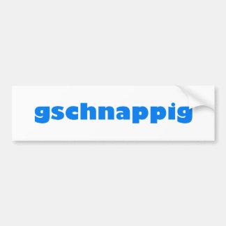 gschnappig Bayern bayrisch bayerisch Bavaria Car Bumper Sticker