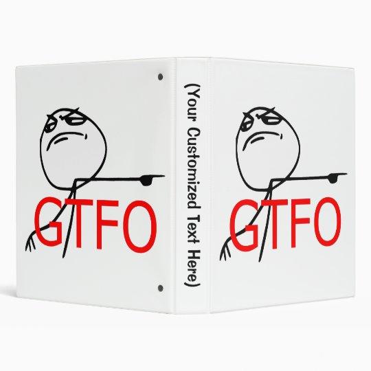 GTFO Get Out Guy Rage Face Comic Meme 3 Ring Binder